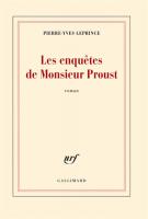 Les enquêtes de Monsieur Proust - Pierre-Yves Leprince