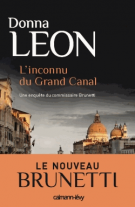lisez le premier chapitre de Une enquête du Commissaire Brunetti : L'inconnu du Grand Canal (parution le 2014-10-01)
