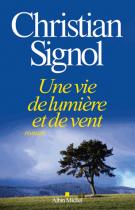 lisez le premier chapitre de Une vie de lumière et de vent (parution le 2014-10-01)