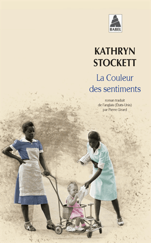 La couleur des sentiments de Kathryn Stockett