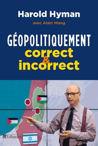 Géopolitiquement correct et incorrect de Harold Hyman
