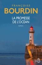 La promesse de l'océan - Françoise Bourdin