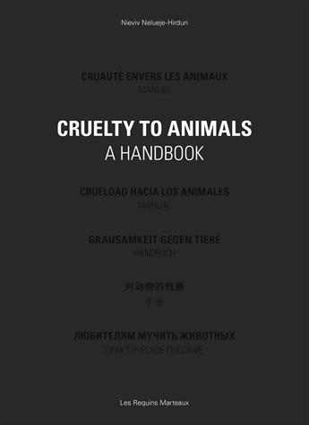 Cruauté envers les animaux - Manuel de Vivien Le Jeune Durhin