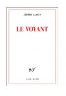 Le voyant - Jérôme Garcin