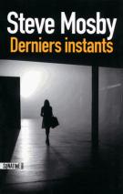 lisez le premier chapitre de Derniers instants (parution le 2014-10-16)