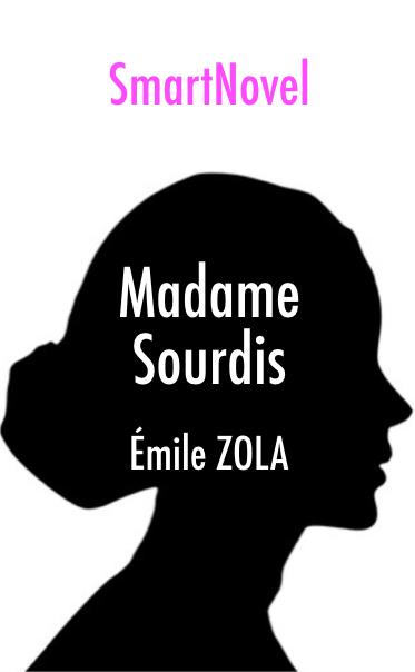 Madame Sourdis de Emile Zola