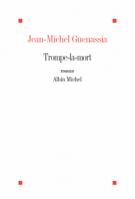 lisez le premier chapitre de Trompe-la-mort (parution le 2015-01-02)