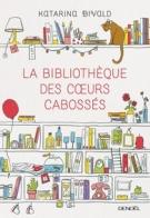 lisez le premier chapitre de La bibliothèque des cœurs cabossés (parution le 2015-01-05)