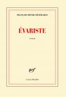Evariste - François-Henri Désérable