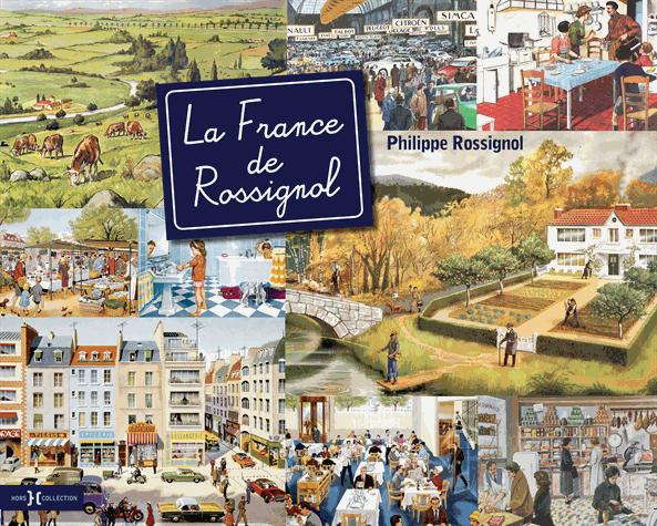 La France de Rossignol de Philippe Rossignol