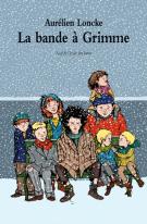 La bande à Grimme - Aurélien Loncke