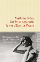 lisez le premier chapitre de Un faux pas dans la vie d'Emma Picard (parution le 2015-01-07)