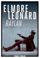 Raylan - Leonard Elmore