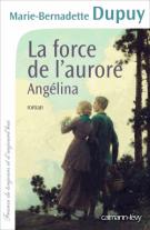 lisez le premier chapitre de La force de l'aurore (parution le 2015-01-07)