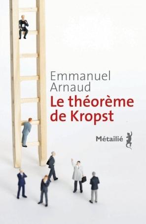 Le théorème de Kropst de Emmanuel  Arnaud