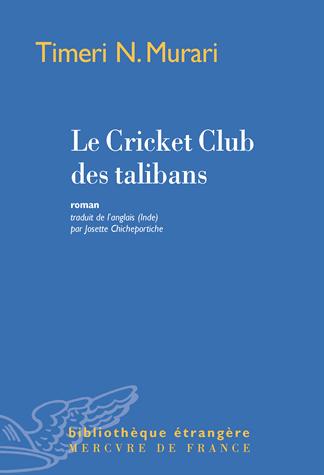 Le Cricket Club des talibans de Timeri N.  Murari