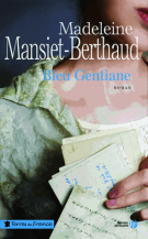 lisez le premier chapitre de Bleu gentiane (parution le 2015-01-22)