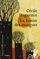 lisez le premier chapitre de La saison des mangues (parution le 2015-01-15)