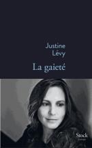 La gaieté - Justine Lévy