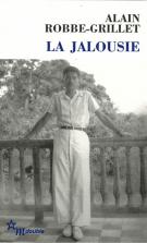 La jalousie - Alain Robbe-Grillet