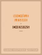 Chemins - Michèle Lesbre