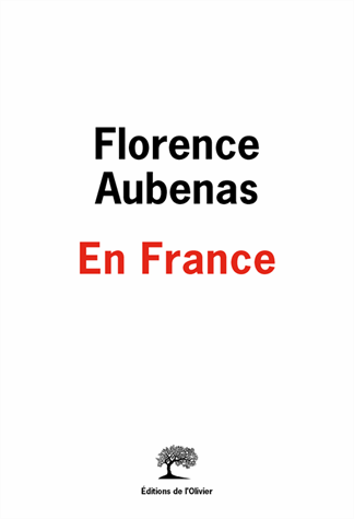 En France de Florence Aubenas
