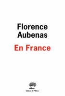 En France - Florence Aubenas