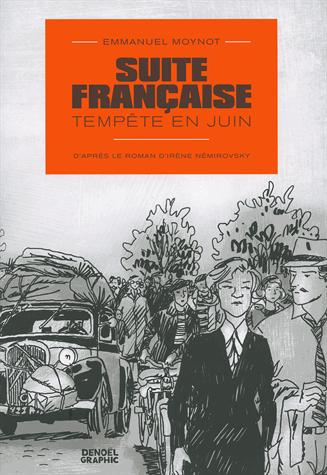 Suite française  - Tempête en juin de Irène Némirovsky