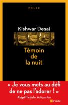 Témoin de la nuit - Kishwar Desai