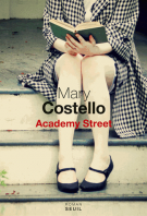 Academy Street - Mary Costello