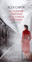 lisez le premier chapitre de Le faussaire, l'espionne et le faiseur de bombes (parution le 2015-03-04)