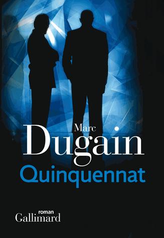 Quinquennat de Marc Dugain
