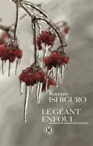 Le géant enfoui - Kazuo Ishiguro