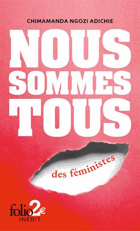 Nous sommes tous des féministes  - Suivi de Les marieuses de  Chimamanda Ngozi  Adichie