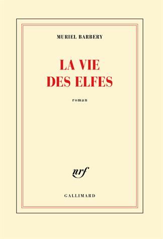 La vie des elfes de Muriel Barbery
