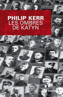 Les ombres de Katyn de Philip Kerr