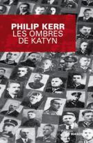 Les ombres de Katyn - Philip Kerr
