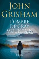 lisez le premier chapitre de L'ombre de Gray Mountain (parution le 2015-03-25)