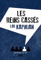 Les reins cassés - Lou Kapikian