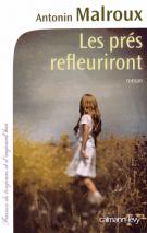 lisez le premier chapitre de Les prés refleuriront (parution le 2015-04-01)
