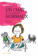 Je veux un chat et des parents normaux - Marion Achard