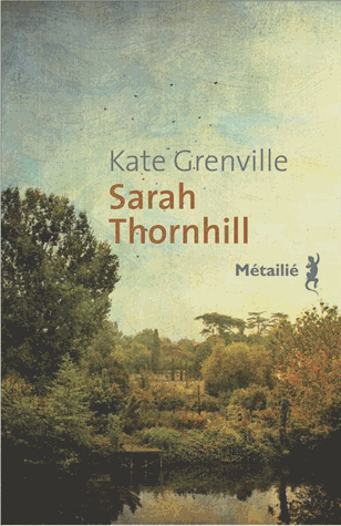 Sarah Thornhill de Kate Grenville