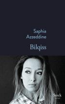 Bilqiss - Saphia Azzeddine