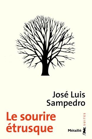 Le sourire étrusque de José Luis  Sampedro