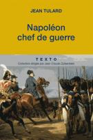 lisez le premier chapitre de Napoléon, chef de guerre (parution le 2015-04-02)