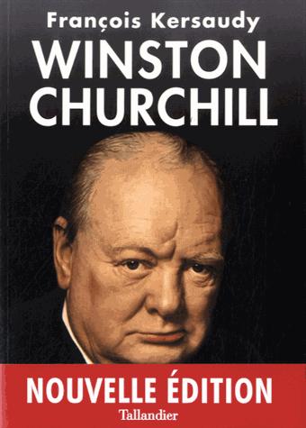 Winston Churchill  - Le pouvoir de l'imagination de François Kersaudy