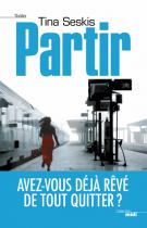 lisez le premier chapitre de Partir (parution le 2015-03-05)