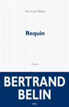 Requin - Bertrand Belin
