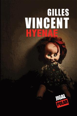 Hyenae de Gilles Vincent