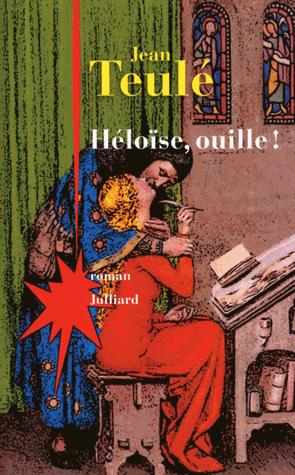 Héloïse, ouille ! de Jean Teulé